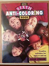 ANTI COLORING BOOK SIXTH SUSAN STRIKER Creative activities age 6 and up VINTAGE