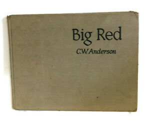 BIG RED CW Anderson 1943 1st edition Illustrations HORSES Man o War book
