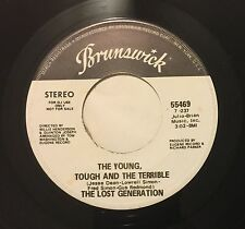 LOST GENERATION Young,Tough And Terrible 45 Brunswick wlp sweet soul