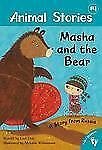 Animal Stories: Masha and the Bear : A Story from Russia by Lari Don (2013,...