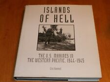 ISLANDS OF HELL U.S. MARINES IN WESTERN PACIFIC 1944-1945 Island War WWII Book