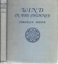 Cornelia Meigs, Louise Mansfield, WIND IN THE CHIMNEY, 1934, 1st Edition HC