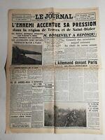 N358 La Une Du Journal Le journal 16 juin 1940 l'ennemi à son tu sa pression