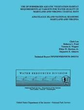 Use of Submerged Aquatic Vegetation Habitat Requirements As Targets for Water...
