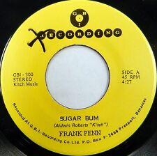 FRANK PENN 45 Sugar Bum / Togetherness GBI Bahamas Pressing #A47 HEAR IT