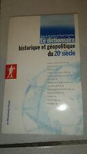 Le dictionnaire historique et géopolitique du 20e siècle - Cordellier - 2007