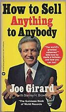 How to Sell Anything to Anybody Joe Girard