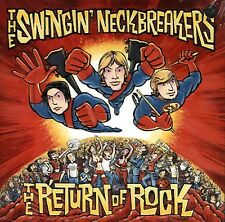 SWINGIN' NECKBREAKERS The Return Of Rock CD NEW SEALED PROMO