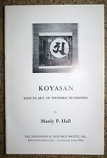KOYASAN Sanctuary Of Esoteric Buddhism Manly P. Hall PRS Occult Book