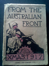 FROM THE AUSTRALIAN FRONT BOOK XMAS 1917 1ST ED ANZAC WW1 AUSTRALIAN ARMY
