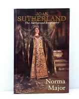 Joan Sutherland: The Authorized Biography by Norma Major revised ed 1994 used PB
