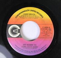 Soul 45 Lenny Welch - Get Mommy To Come Back Home / Breaking Up Is Hard To Do On