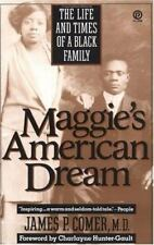 Maggie's American Dream: The Life and Times of a Black Family, Comer, James P.,