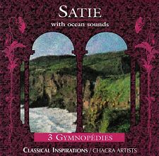 SATIE WITH OCEAN SOUNDS / CD (CHACRA ALTERNATIVE MUSIC CHAHD 943) - TOP-ZUSTAND