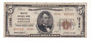 WEBSTER NATIONAL BANK  WEBSTER,MA. 1929 $5  CHARTER #13780 LOW SERIAL NUMBER