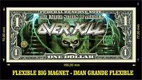 Overkill The Electric Age IMAN BILLETE 1 DOLLAR BILL MAGNET