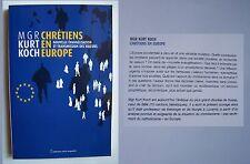 chrétiens en Europe - Mgr Kurt Koch