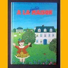 JULIE À LA MAISON  Clémence de Biéville et Irène de Pennart 1989