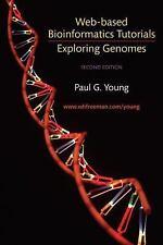 Exploring Genomes: Web Based Bioinformatics Tutorials