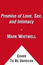 The Promise of Love, Sex, and Intimacy: How a Simp