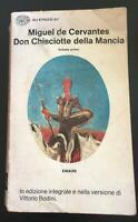 Don Chisciotte della Mancia Volume Primo - Miguel De Cervantes,  Einaudi - P