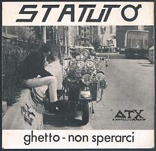 """STATUTO GHETTO / NON SPERARCI 7"""" 45 GIRI"""