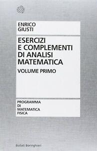 Esercizi e complementi di Analisi Matematica 1 di Enrico Giusti + copertina