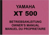 Yamaha XT 500 XT500 Bedienungsanleitung Handbuch Owners Owner's Manual Manuel