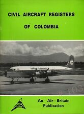 Civil Aircraft Registers of COLUMBIA ... an Air Britain Publication 1983