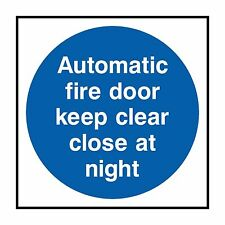 1x AUTOMATIC FIRE DOOR KEEP CLEAR CLOSE AT NIGHT Sticker for Home Work Store Car