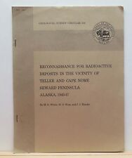 Radioactive Deposits in the Vicinity of Teller and Cape Nome 1953 Alaska Geology