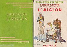 L'Aiglon / Edmond ROSTAND // Bibliothèque Verte / 1948 // Drame 6 Actes