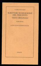 SCRITTORI DI RELIGIONE DEL TRECENTO TOMO I° EINAUDI 1977 CLASSICI RICCIARDI 47