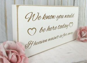 Remembrance Wedding Sign Free Standing Vintage Shabby & Chic