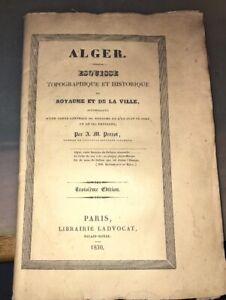 PERROT (Aristide-Michel) . 1830. Esquisse topographique et historique d'ALGER.