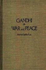 Gandhi on War and Peace by Rashmi-Sudha Puri (1986, Hardcover)
