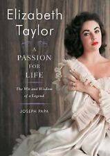 Elizabeth Taylor, A Passion for Life: The Wit and Wisdom of a Legend - VeryGood