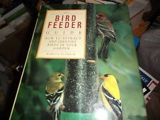 The Bird Feeder Guide: How to Attract and Identify Birds in Your Garden by...
