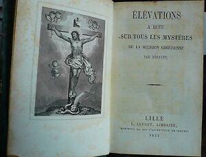 Elévations à Dieu sur tous les mystères, Bossuet 1855