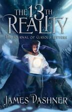 The Journal of Curious Letters (Book One of The 13th Reality Series), James Dash