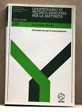 QUESTIONARIO DI TECNICA BANCARIA PER LA MATURITA'[corredo test autovalutaz.1987]