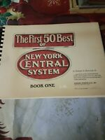 The First 50 Best of New York Central System Book 1 Railroad Photo's Numbered Ed