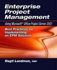 Enterprise Project Management Using Microsoft Office Project Server 2007: Best