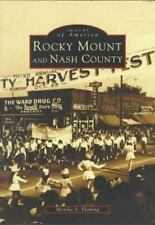 Rocky Mount & Nash County, NC (Images of America)