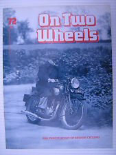 On Two Wheels -  Motorcycle Magazine Volume 5 - Issue No.72 - **FREE POSTAGE**