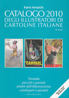 CATALOGO ILLUSTRATORI DI CARTOLINE ITALIANE 2010 (Arrasich)