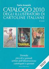 CATALOGO ILLUSTRATORI DI CARTOLINE ITALIANE 2010 (Arrasich)