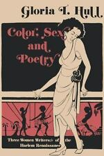 Blacks in the Diaspora: Color, Sex, and Poetry : Three Women Writers of the...