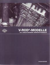 HARLEY-DAVIDSON Werkstattanleitung 2017 V-Rod DEUTSCH Buch Wartungshandbuch VRod