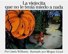 La Viejecita Que No Le Tenia Miedo a Nada / Little Old Lady Who Was-ExLibrary